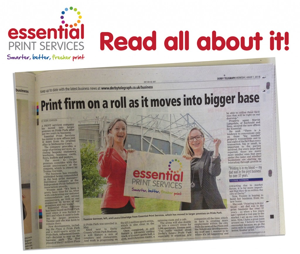 "Read all about it, read all about it! We've only gone and made the news again... ""Print Firm on a roll as it moves into bigger base"" says Derby Telegraph, centre spread of today's Business Weekly. Happy Wednesday! Woohoo."